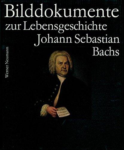 Bach-Dokumente / Bilddokumente zur Lebensgeschichte Johann Sebastian Bachs: BD 4