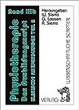 Physiotherapie - Das Ausbildungsscript, Band 3b: Band 3b, Klinische  Anwendungen