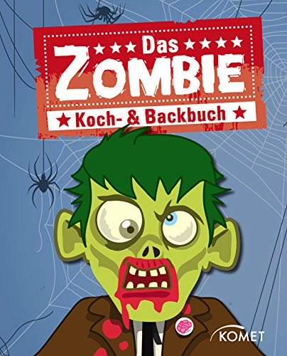 ackbuch: Grauenhaft gute Rezepte mit Zombies & Co. für Halloween, Mottoparty, Karneval und Kinderfest (Gutes Essen Halloween)