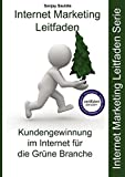 Internet Marketing Grüne Branche: Internet Marketing Leitfaden für die Grüne Branche