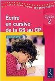 Ecrire en cursive de la Grande Section au CP - Cycle 2 (1DVD)