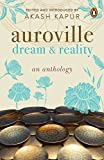 Auroville: Dream and Reality: An Anthology