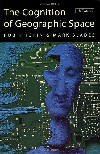 The Cognition of Geographic Space (International Library of Human Geography) by Rob Kitchin (2002-02-09)