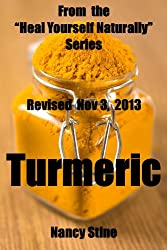 Turmeric:  From the Heal Yourself Naturally series (English Edition)
