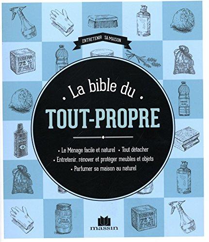 La Bible du tout propre