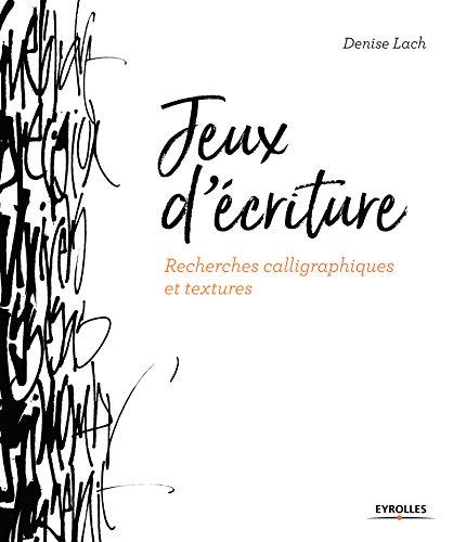 Jeux d'écriture : Recherches calligraphiques et textures