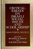 Critical Essays on Israeli Social Issues and Scholarship: Books on Israel, Volume III (SUNY series in Israeli Studies)