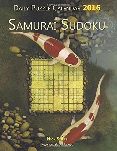 Daily Samurai Sudoku Puzzle Calendar 2016 (Daily Puzzle Calendar 2016)