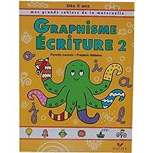 Grands Cahiers - Graphisme Ecriture - dès 5 ans