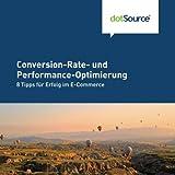 Converstion-Rate und Perfomance-Optimierung: 8 Tipps für Erfolg im E-Commerce
