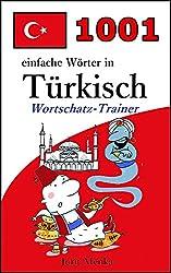 1001 einfache Wörter in Türkisch (Wortschatz-Trainer)