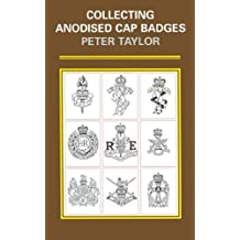 Collecting Anodised Cap Badges