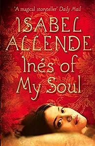 Inés of My Soul par Isabel Allende