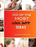 100 of the Most Cool Date Ideas