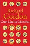 Great Medical Mysteries