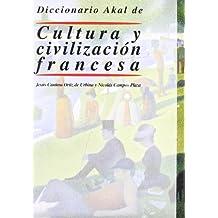 Diccionario Akal de Cultura y civilización francesa (Diccionarios)
