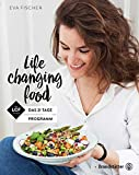 Life changing food - Das 21 Tage Programm