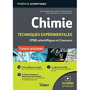 Chimie. Travaux pratiques et techniques expérimentales - TP pour les classes préparatoires scientifiques (CPGE) et les concours
