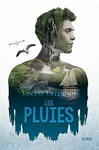 vignette de 'Les pluies n° 1 (Vincent Villeminot)'