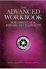 The Advanced Workbook for Spiritual & Psychic Development Kindle Edition