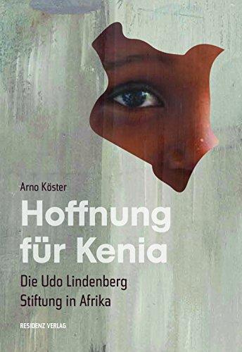 Hoffnung für Kenia: Die Udo Lindenberg Stiftung in Afrika