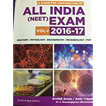 A guide for preparation of All India (NEET) Exam vol-1 2016-2017 Amit Tripathi Arvind Arora (Author)