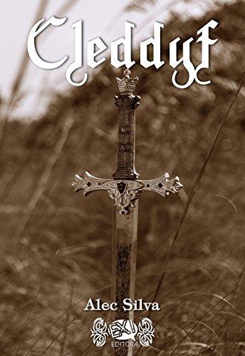 Cleddyf (Portuguese Edition) por Alec Silva