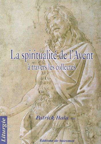 La Spiritualité de l Avent a Travers les Coll