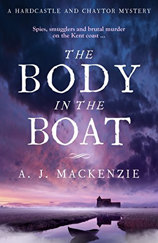 The Body in the Boat: A Hardcastle and Chaytor Mystery