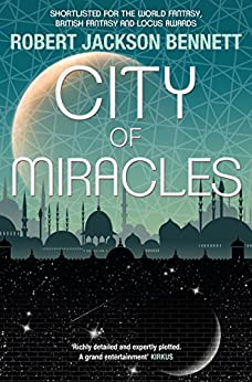 City of Miracles: The Divine Cities Book 3 by [Bennett, Robert Jackson]