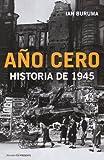Año cero: Historia de 1945