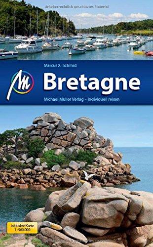 Preisvergleich Produktbild Bretagne: Reiseführer mit vielen praktischen Tipps.