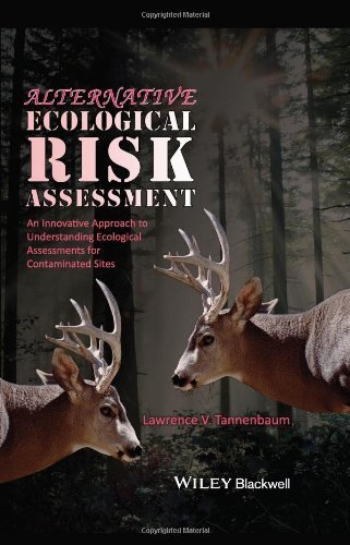 Alternative Ecological Risk Assessment: An Innovative Approach to Understanding Ecological Assessments for Contaminated Sites 1st edition by Tannenbaum, Lawrence V. (2013) Hardcover