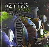 La Fabuleuse collection Baillon - The fabulous Baillon collection