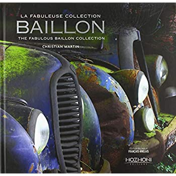 La Fabuleuse collection Baillon - The fabulous Baillon collection