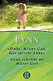 Anna und Mister Gott: Hallo, Mister Gott, hier spricht Anna & Anna schreibt an Mister Gott in einem Band (Fischer Taschenbücher)