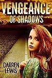 Image de Vengeance Of Shadows (The Baiulus Series Book 1) (English Edition)