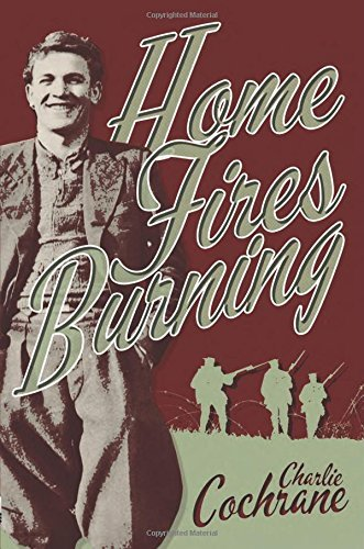 Home Fires Burning by Charlie Cochrane (2014-08-09)