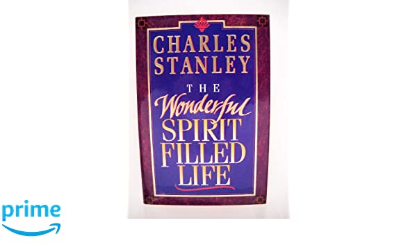 Buy The Wonderful Spirit Filled Life Book Online At Low Prices In India