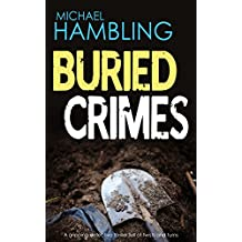 BURIED CRIMES: a gripping detective thriller full of twists and turns