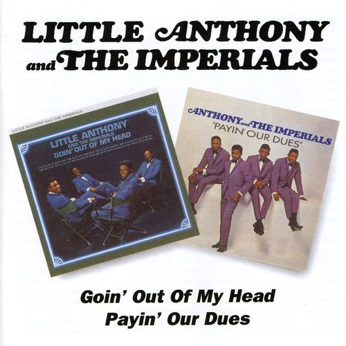 Going' Out of My Head/Payin' Our Dues (Doo Head Doo)