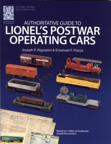 Authoritative Guide to Lionel's Postwar Operating Cars (The Lionel Postwar Encyclopedia)