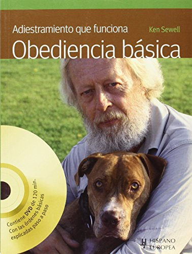 Adiestramiento que funciona. Obediencia básica (+DVD) (Animales De Compañia)