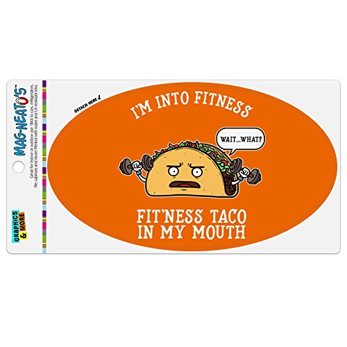 Graphics and More I 'm in Fitness Fit 'Ness Taco in My Mund Funny Automotive Car Kühlschrank Locker Vinyl Euro Oval Magnet (Vinyl Taco)