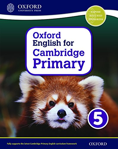 Oxford international primary. English Cambridge. Student's book. Per la Scuola elementare. Con espansione online: 5 (Op Primary Supplementary Courses)