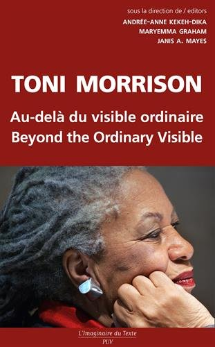 Toni Morrison, au-delà du visible ordinaire