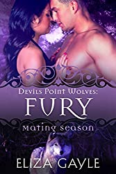 FURY: Paranormal Shape Shifter Romance (Devils Point Wolves Book 6)