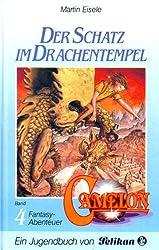 Camelon IV. Der Schatz im Drachentempel