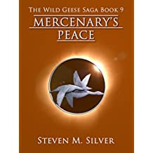 Mercenary's Peace (The Wild Geese Saga Book 9) (English Edition)