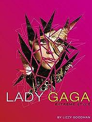 Lady Gaga: Extreme Style